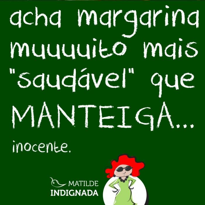 matilde-indignada-margarina-1-(leticia-massula-para-cozinha-da-matilde)