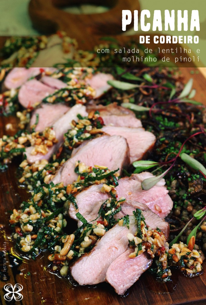 picanha-de-cordeiro-com-salada-de-lentilha-e-molhinho-de-pinoli-com-hortela-(leticia-massula-para-cozinha-da-matilde)